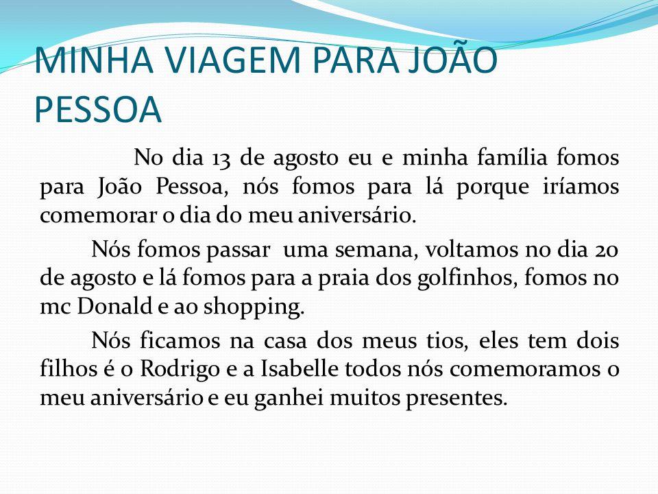 MINHA VIAGEM PARA JOÃO PESSOA