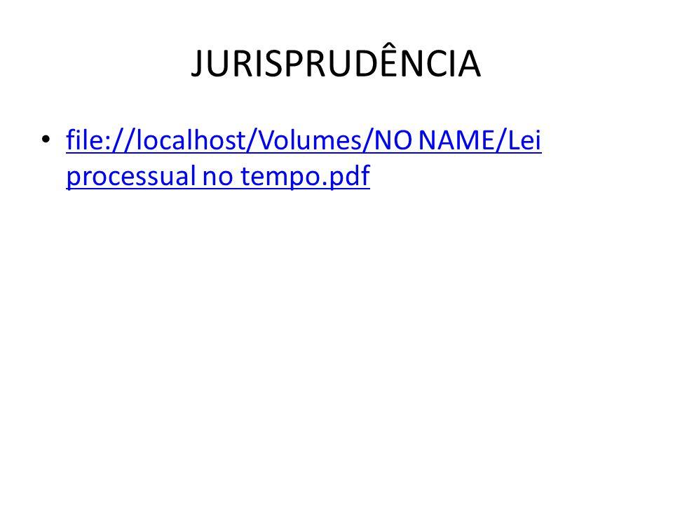 JURISPRUDÊNCIA file://localhost/Volumes/NO NAME/Lei processual no tempo.pdf