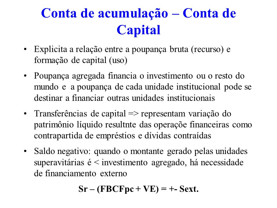 Conta de acumulação – Conta de Capital