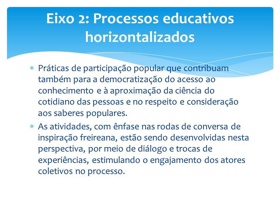 Eixo 2: Processos educativos horizontalizados
