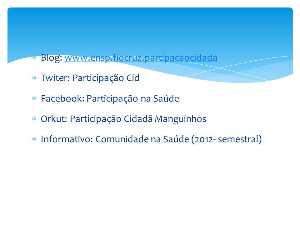 Blog: www.ensp.fiocruz.partipacaocidada
