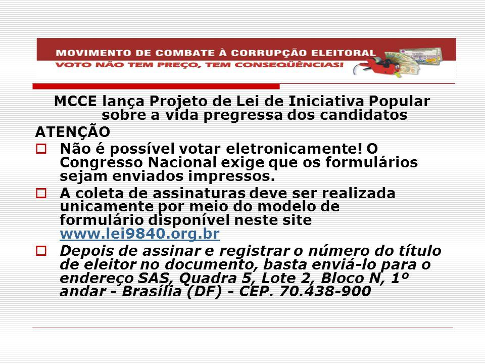 MCCE lança Projeto de Lei de Iniciativa Popular sobre a vida pregressa dos candidatos