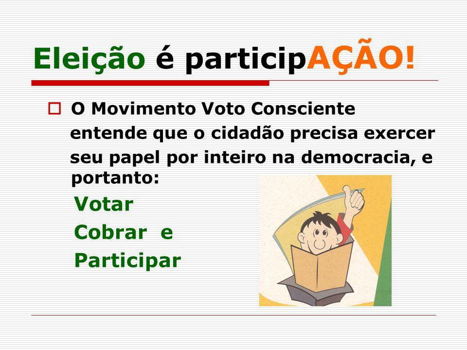 Eleição é participAÇÃO!