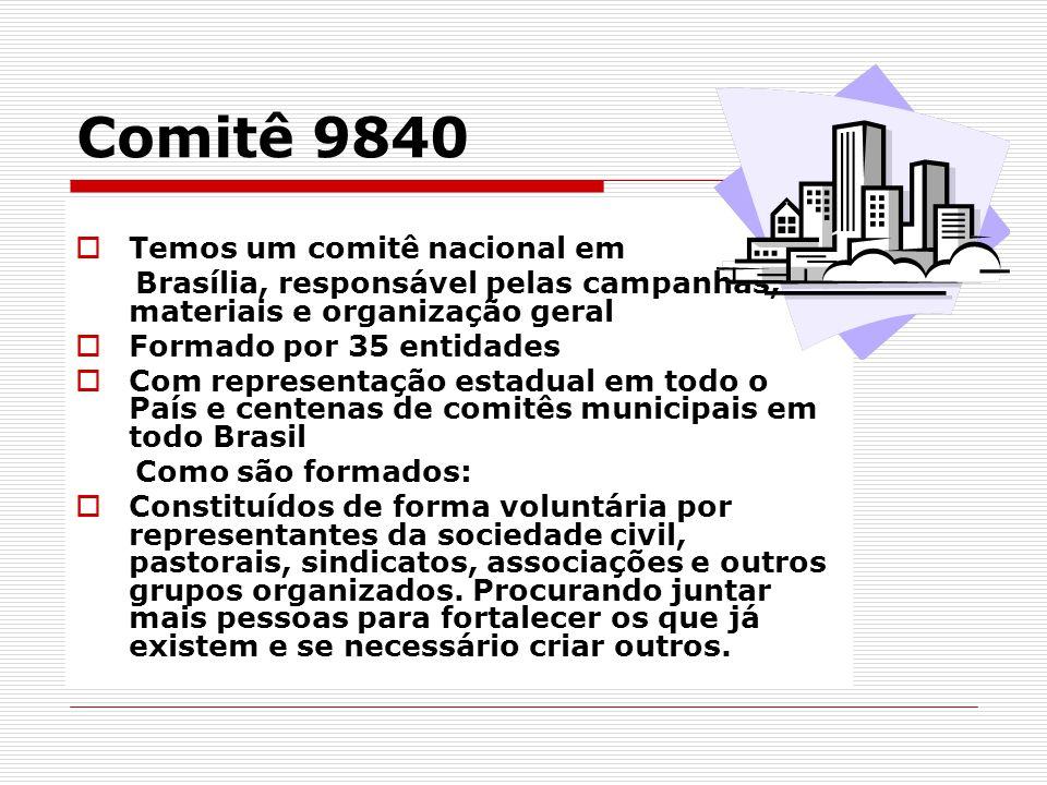 Comitê 9840 Temos um comitê nacional em