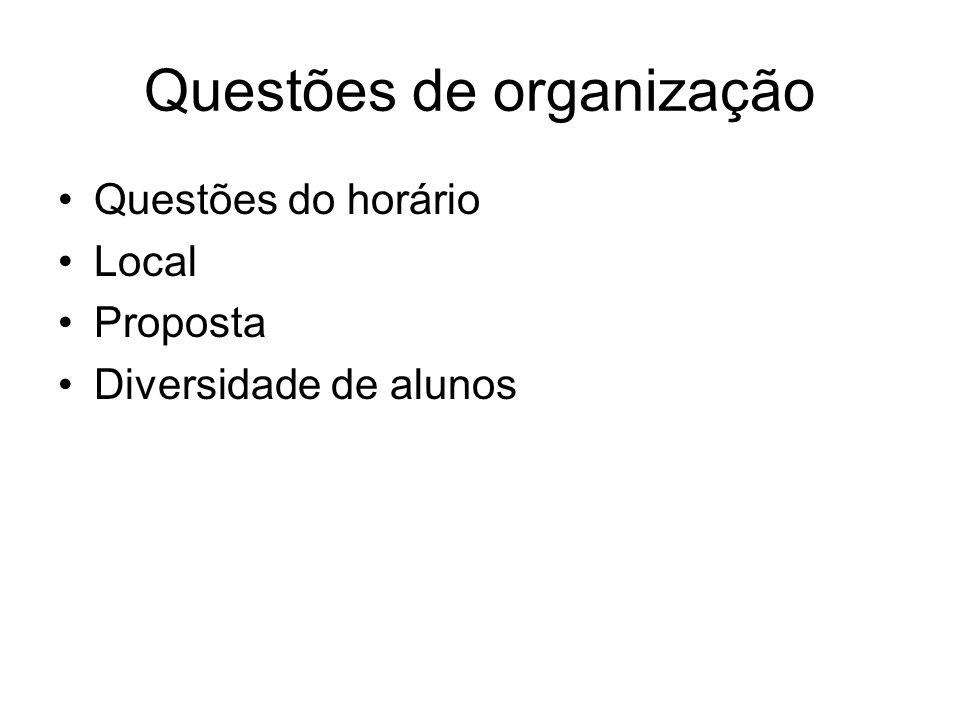 Questões de organização