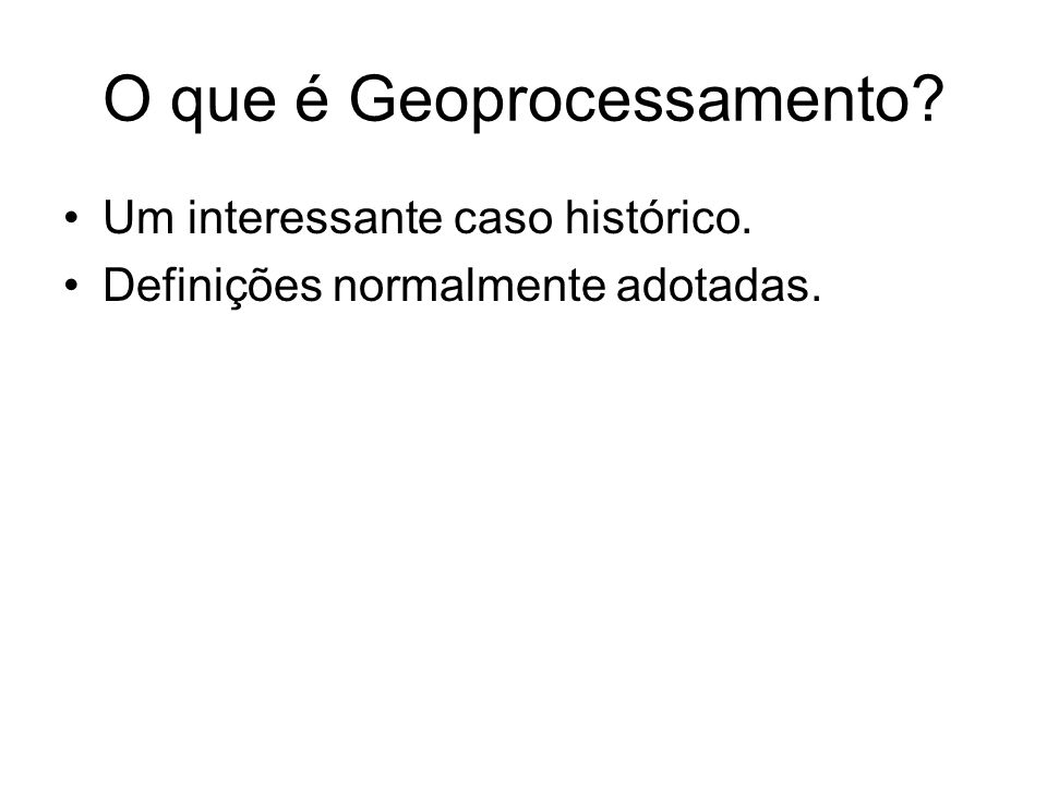 O que é Geoprocessamento
