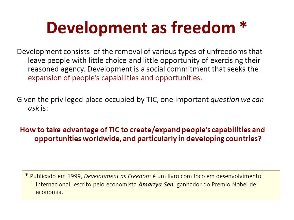 Development as freedom *