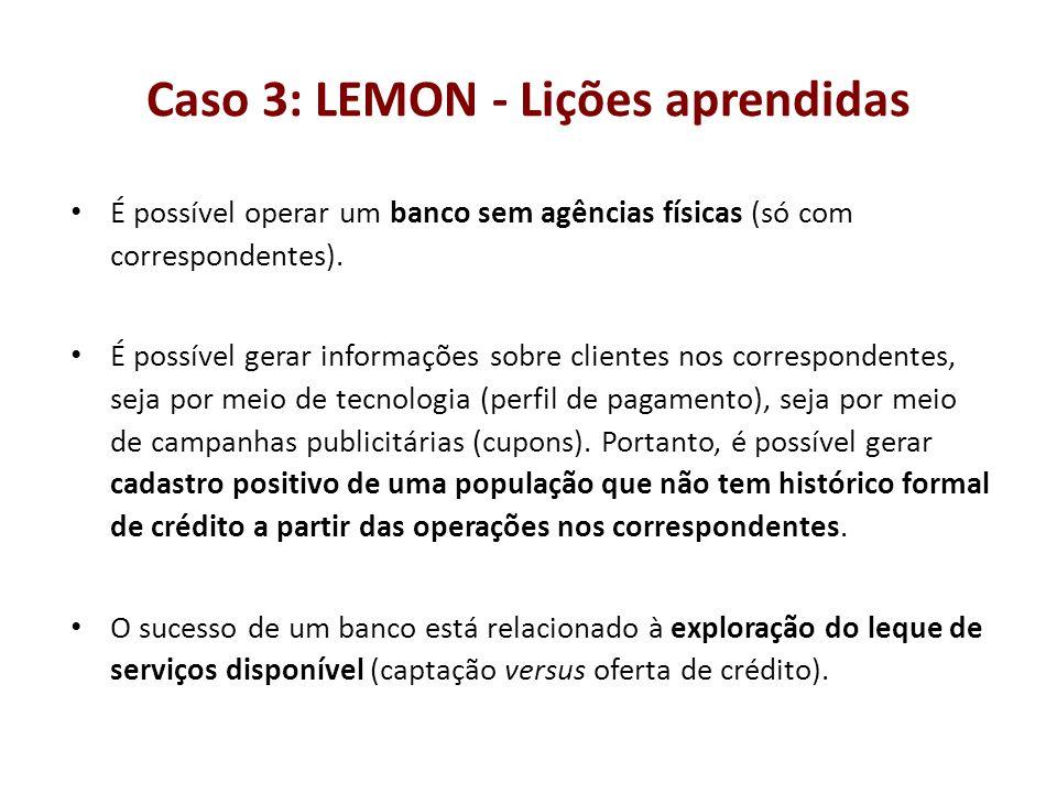 Caso 3: LEMON - Lições aprendidas