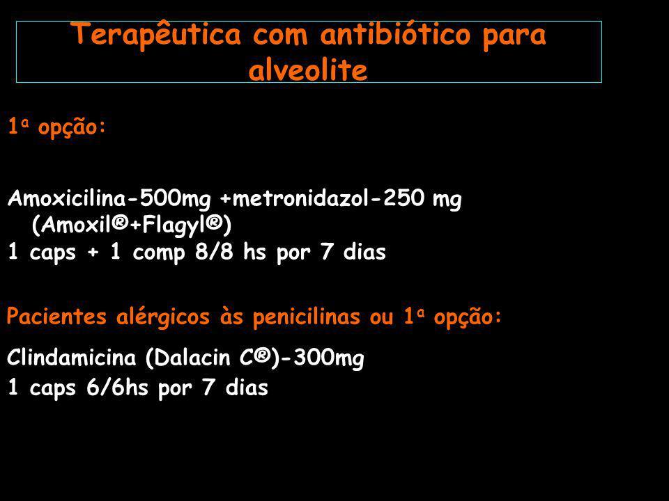 Terapêutica com antibiótico para alveolite