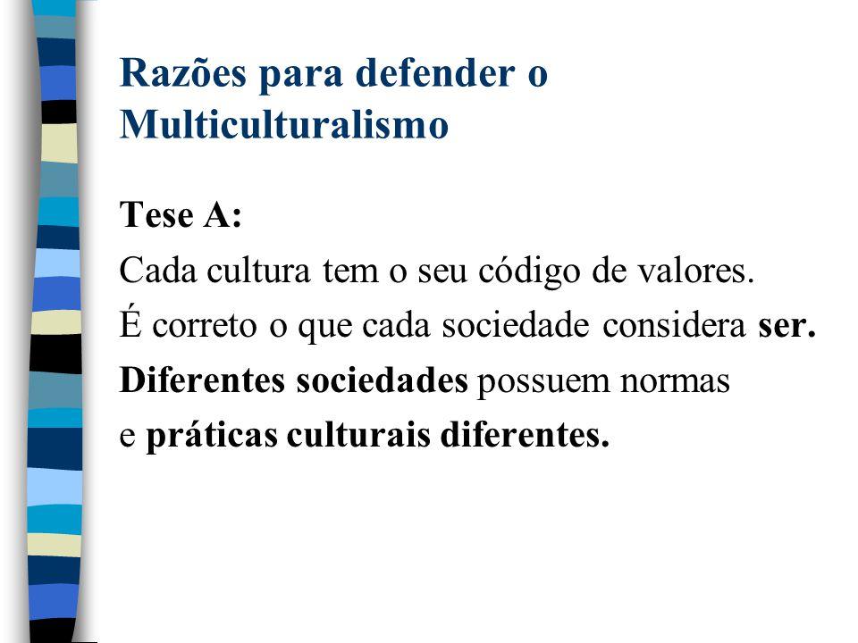 Razões para defender o Multiculturalismo