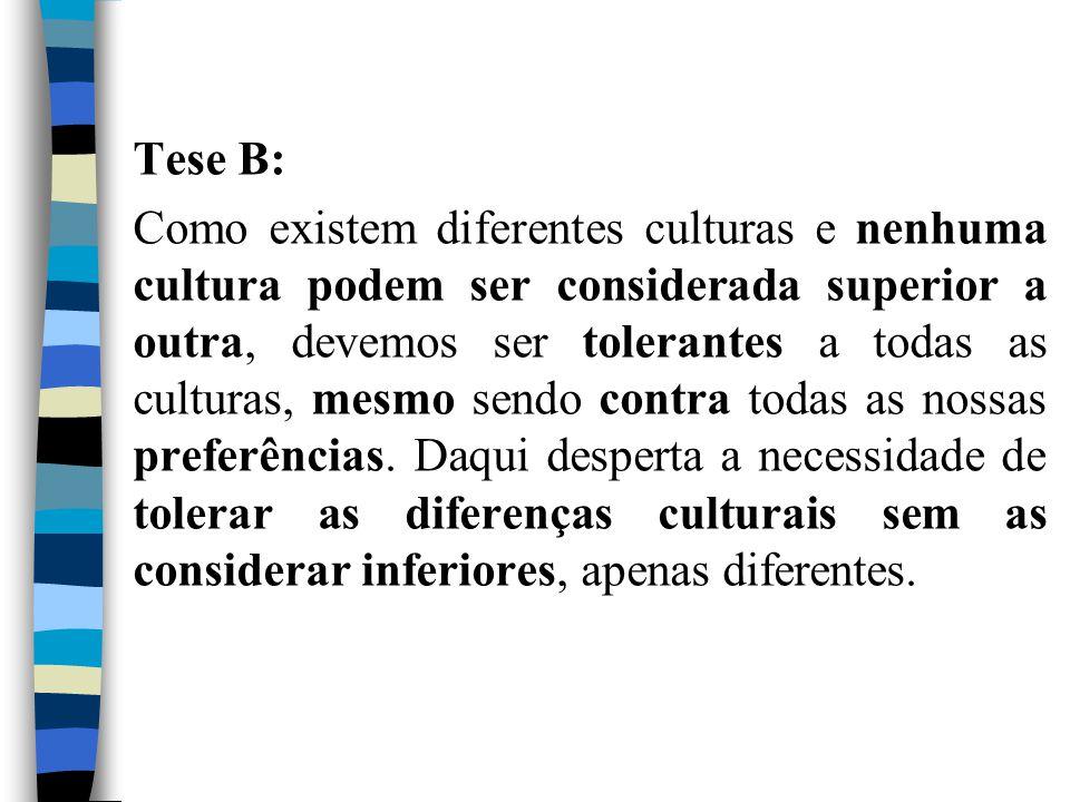 Tese B: