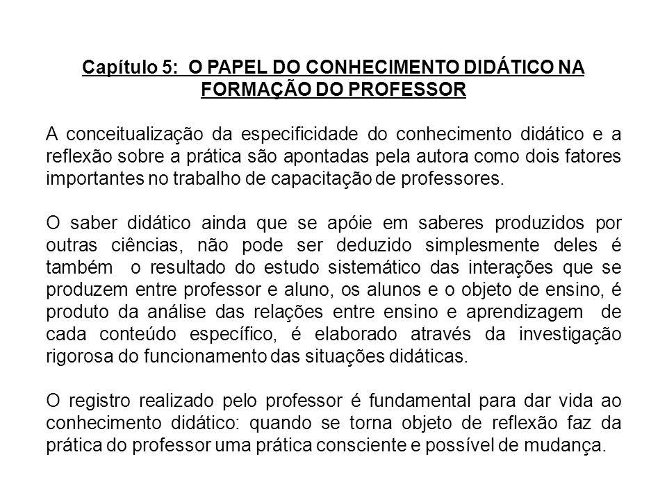 Capítulo 5: O PAPEL DO CONHECIMENTO DIDÁTICO NA FORMAÇÃO DO PROFESSOR