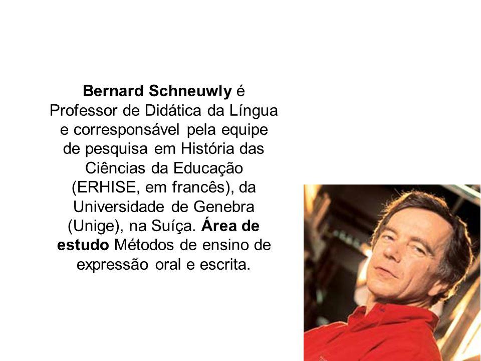 Bernard Schneuwly é Professor de Didática da Língua e corresponsável pela equipe de pesquisa em História das Ciências da Educação (ERHISE, em francês), da Universidade de Genebra (Unige), na Suíça.