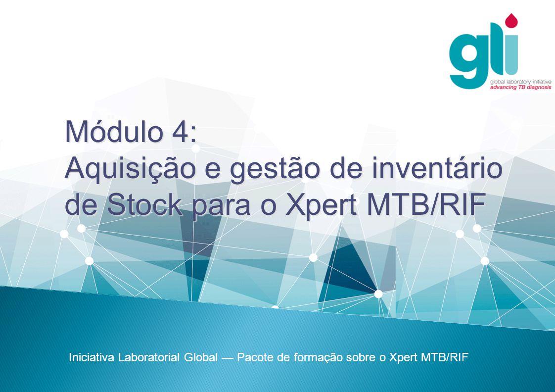 Aquisição e gestão de inventário de Stock para o Xpert MTB/RIF