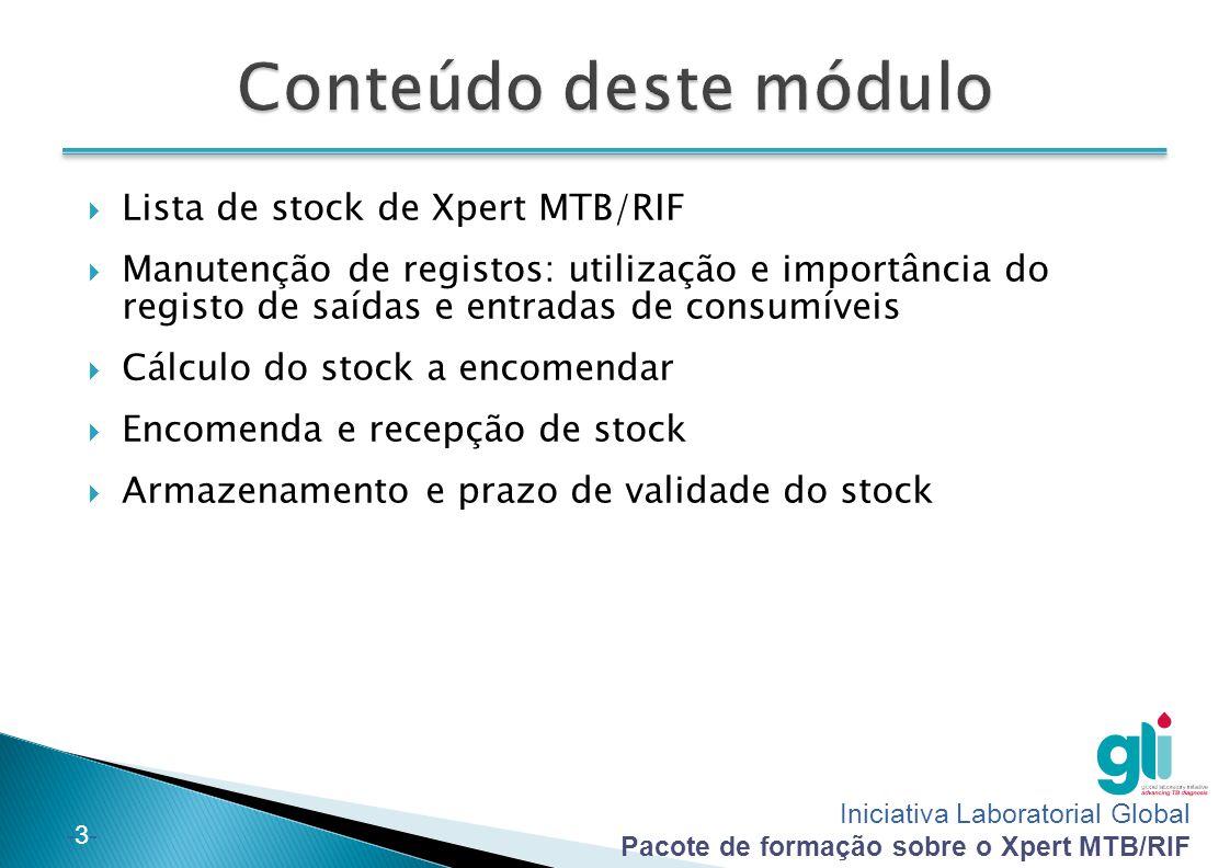 Conteúdo deste módulo Lista de stock de Xpert MTB/RIF