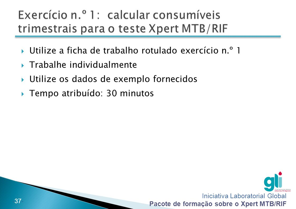Exercício n.º 1: calcular consumíveis trimestrais para o teste Xpert MTB/RIF