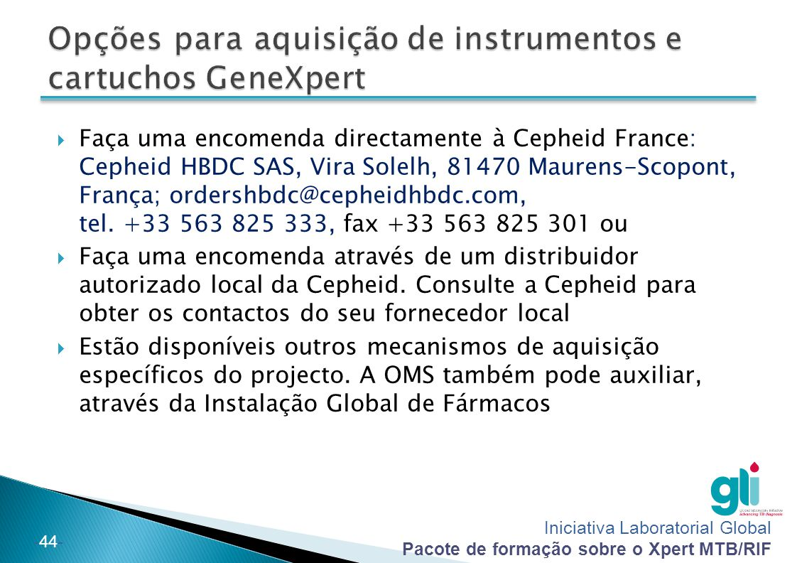 Opções para aquisição de instrumentos e cartuchos GeneXpert