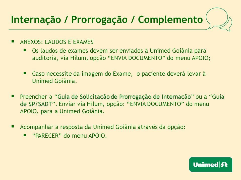Internação / Prorrogação / Complemento