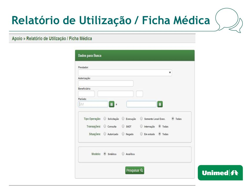 Relatório de Utilização / Ficha Médica