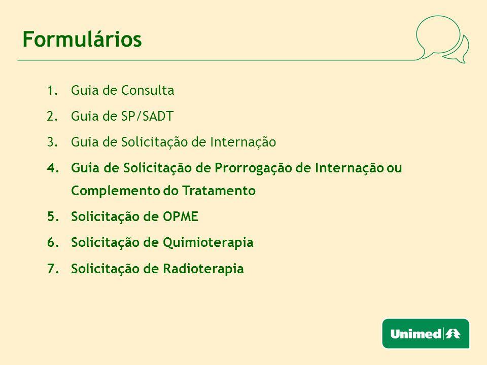 Formulários Guia de Consulta Guia de SP/SADT