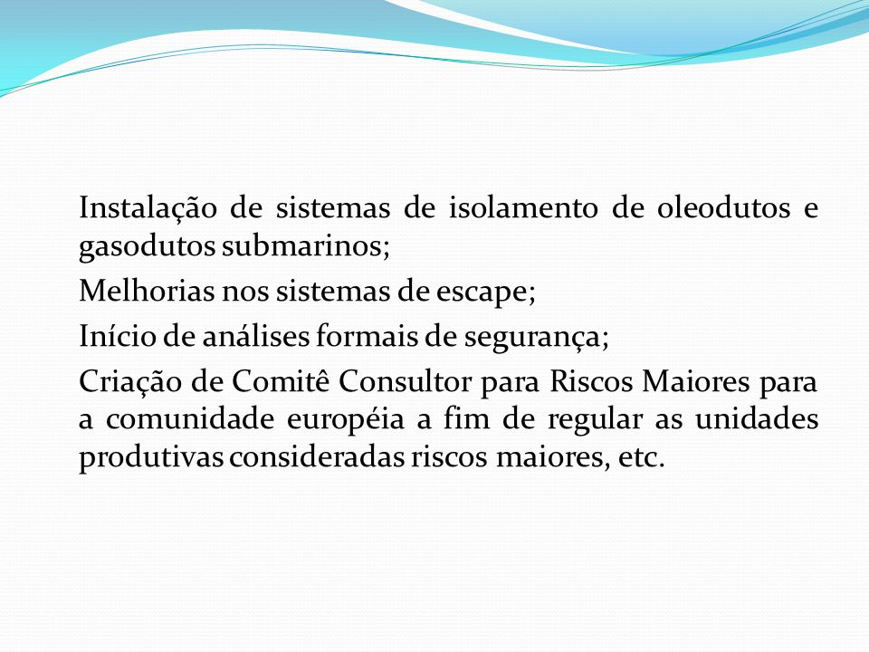 Instalação de sistemas de isolamento de oleodutos e gasodutos submarinos;