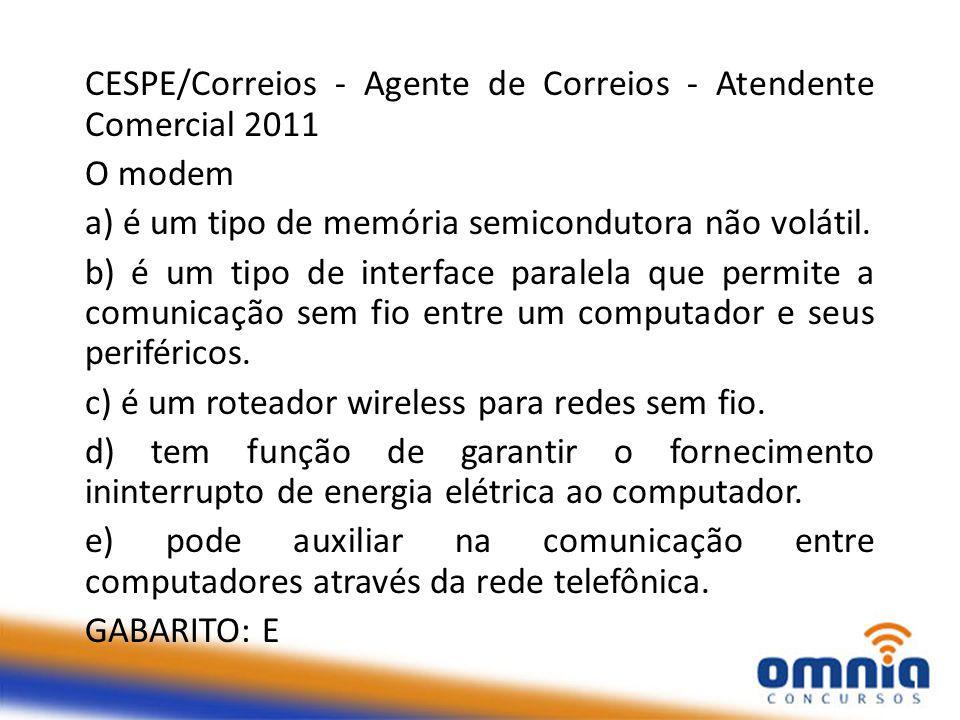 CESPE/Correios - Agente de Correios - Atendente Comercial 2011