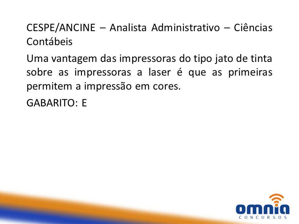 CESPE/ANCINE – Analista Administrativo – Ciências Contábeis