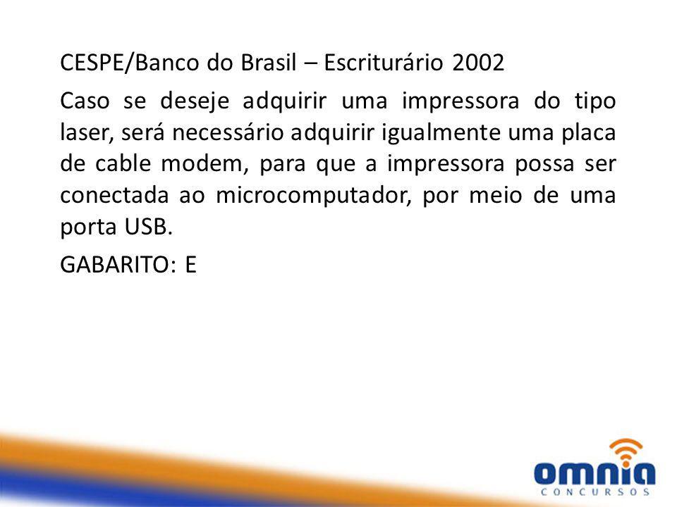 CESPE/Banco do Brasil – Escriturário 2002