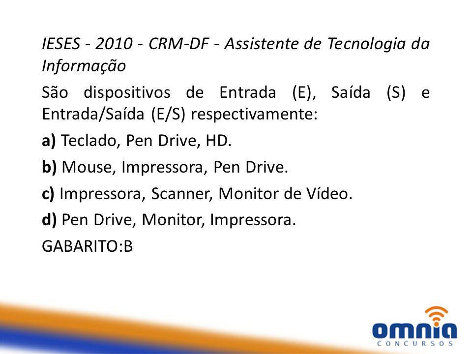 IESES - 2010 - CRM-DF - Assistente de Tecnologia da Informação