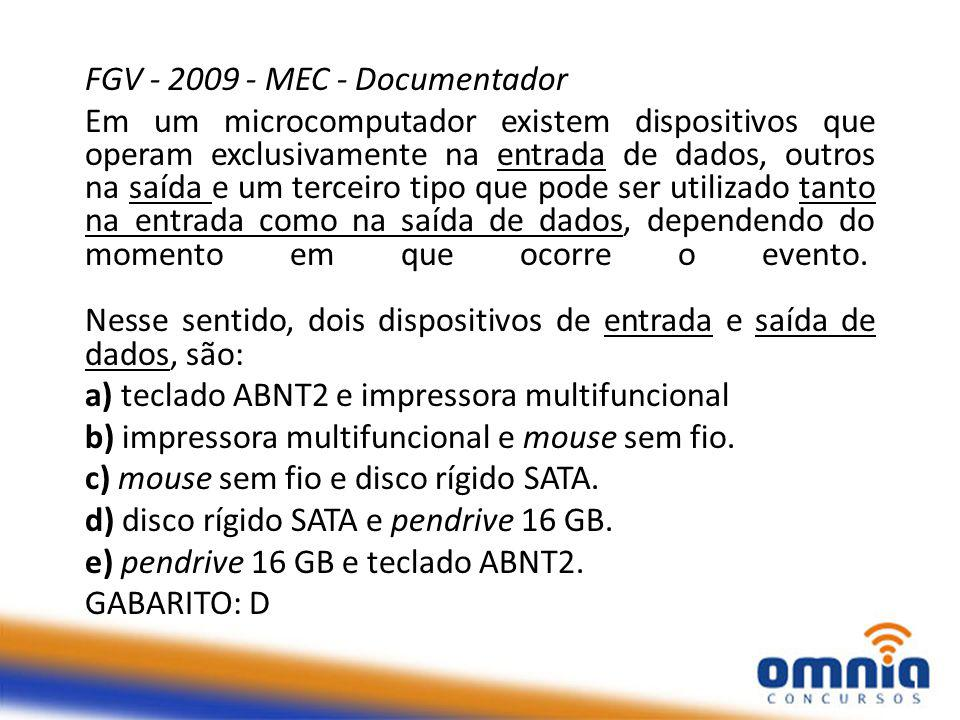 FGV - 2009 - MEC - Documentador