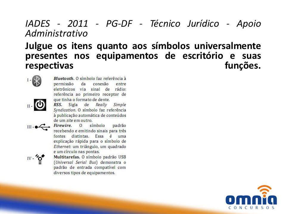 IADES - 2011 - PG-DF - Técnico Jurídico - Apoio Administrativo