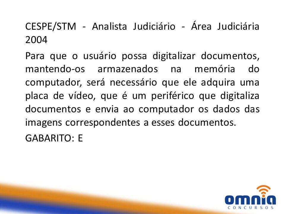 CESPE/STM - Analista Judiciário - Área Judiciária 2004