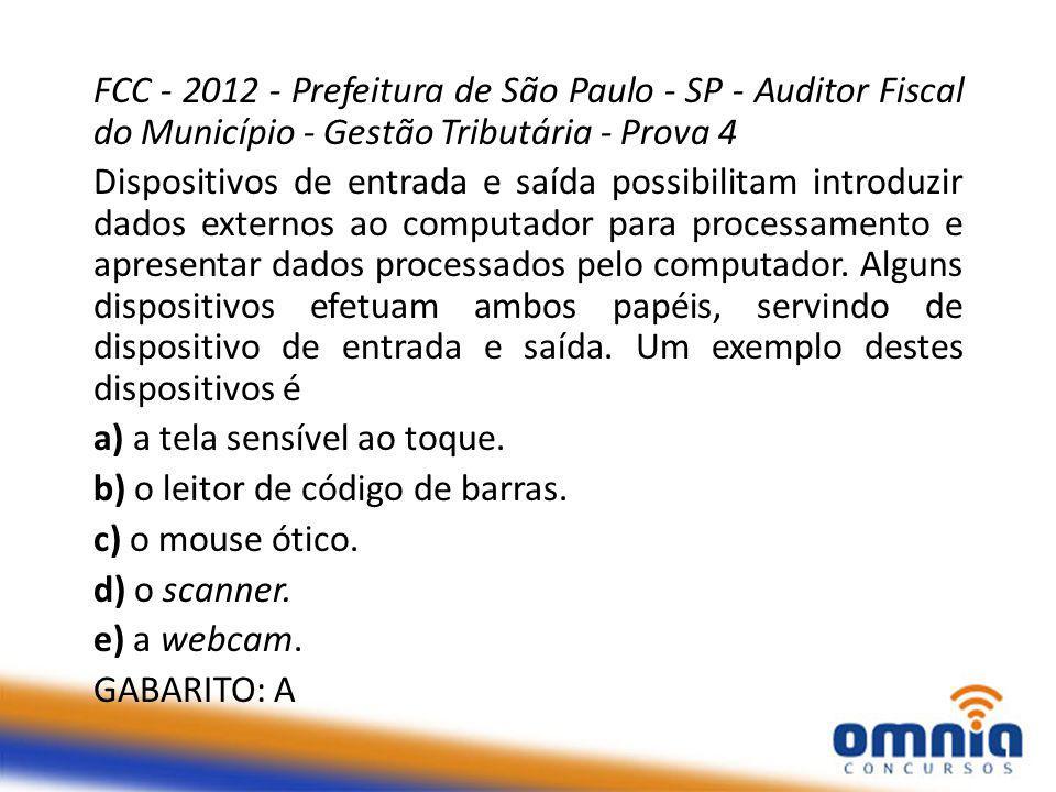 FCC - 2012 - Prefeitura de São Paulo - SP - Auditor Fiscal do Município - Gestão Tributária - Prova 4