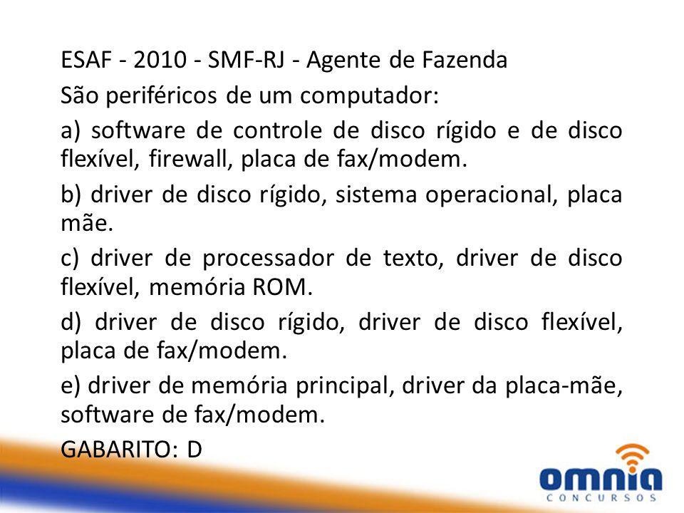 ESAF - 2010 - SMF-RJ - Agente de Fazenda