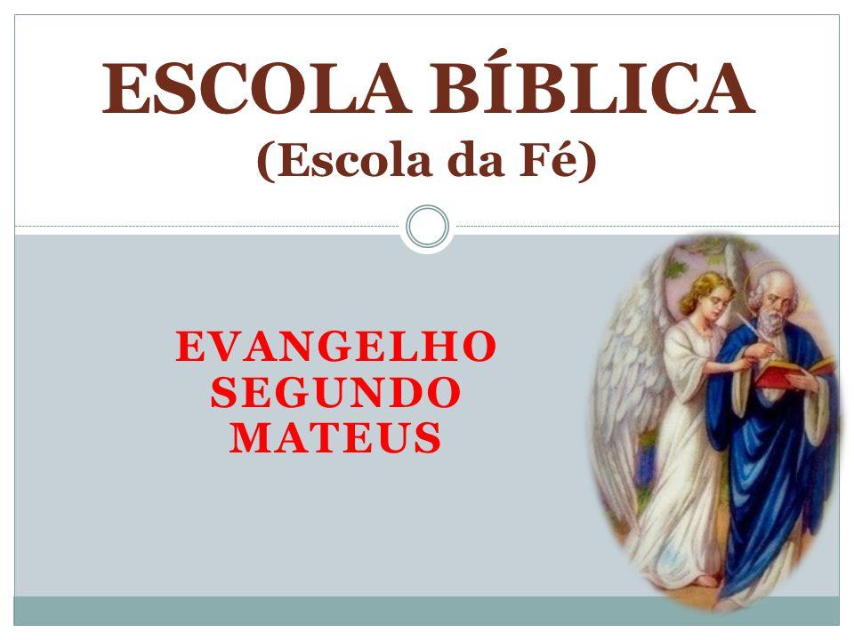 ESCOLA BÍBLICA (Escola da Fé)