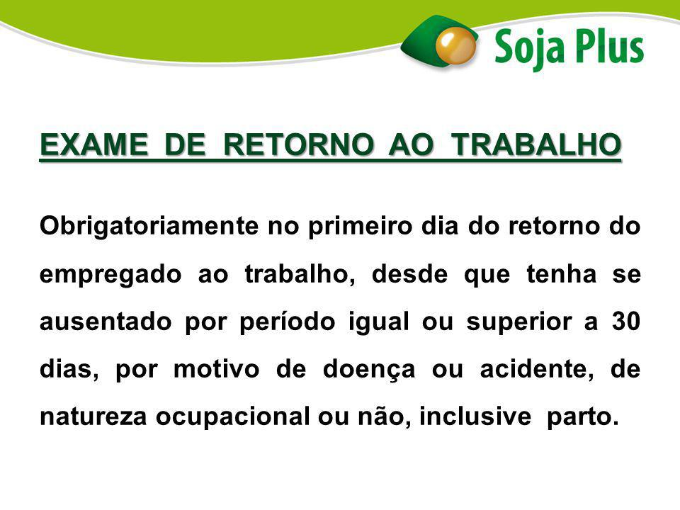 EXAME DE RETORNO AO TRABALHO