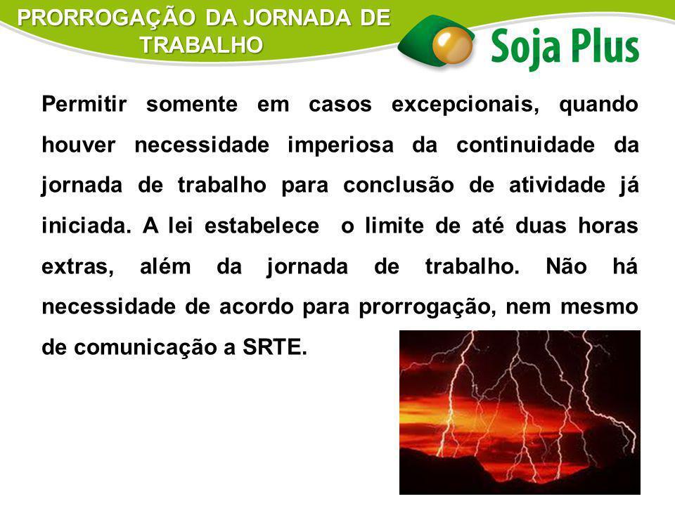 PRORROGAÇÃO DA JORNADA DE TRABALHO