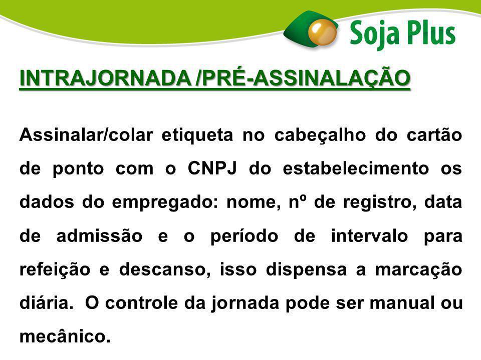 INTRAJORNADA /PRÉ-ASSINALAÇÃO