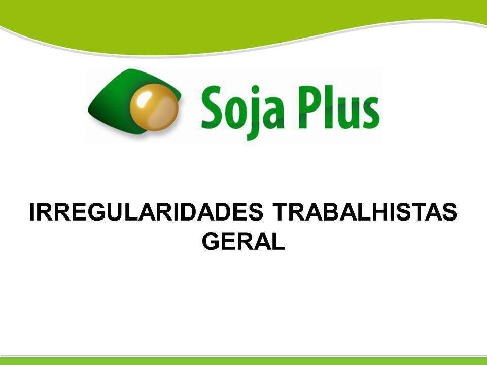 IRREGULARIDADES TRABALHISTAS GERAL