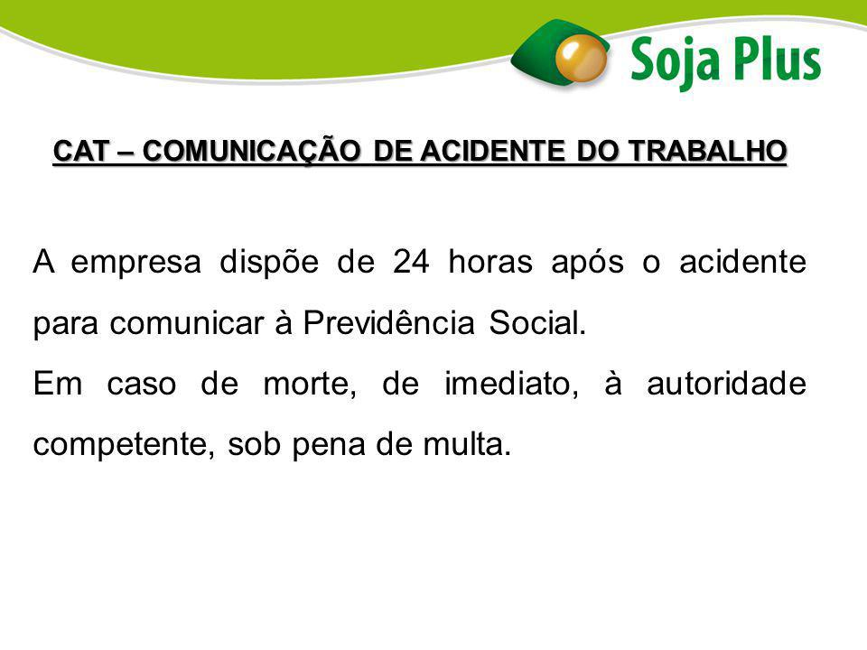 CAT – COMUNICAÇÃO DE ACIDENTE DO TRABALHO