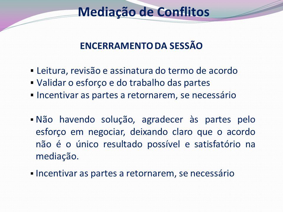 ENCERRAMENTO DA SESSÃO