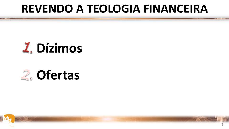 REVENDO A TEOLOGIA FINANCEIRA