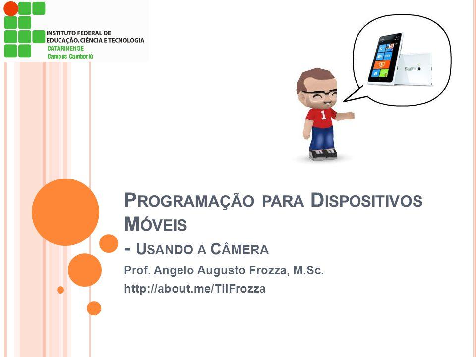 Programação para Dispositivos Móveis - Usando a Câmera