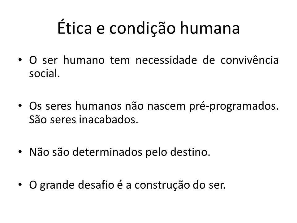 Ética e condição humana