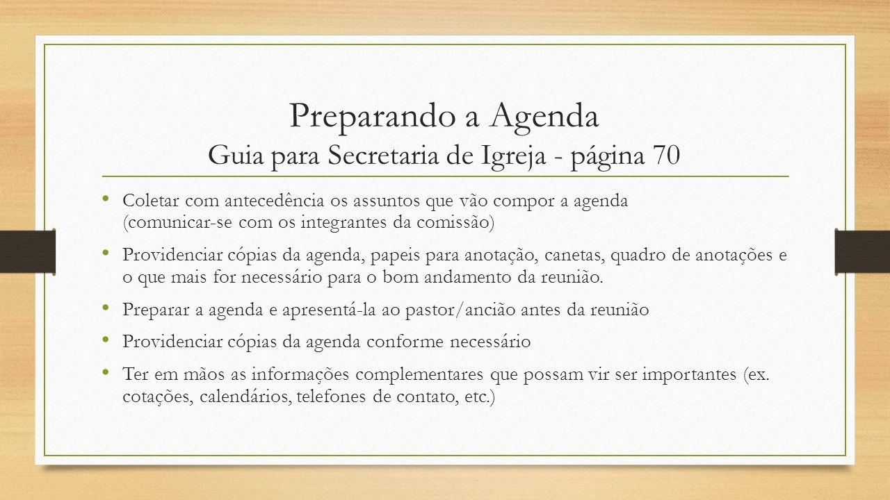 Preparando a Agenda Guia para Secretaria de Igreja - página 70