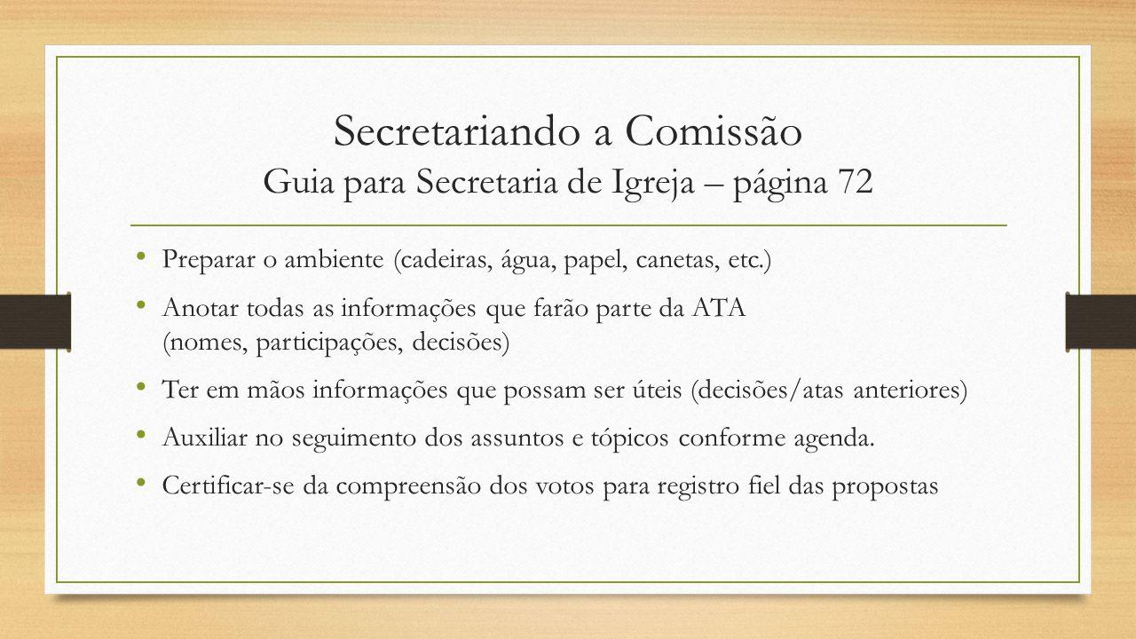 Secretariando a Comissão Guia para Secretaria de Igreja – página 72