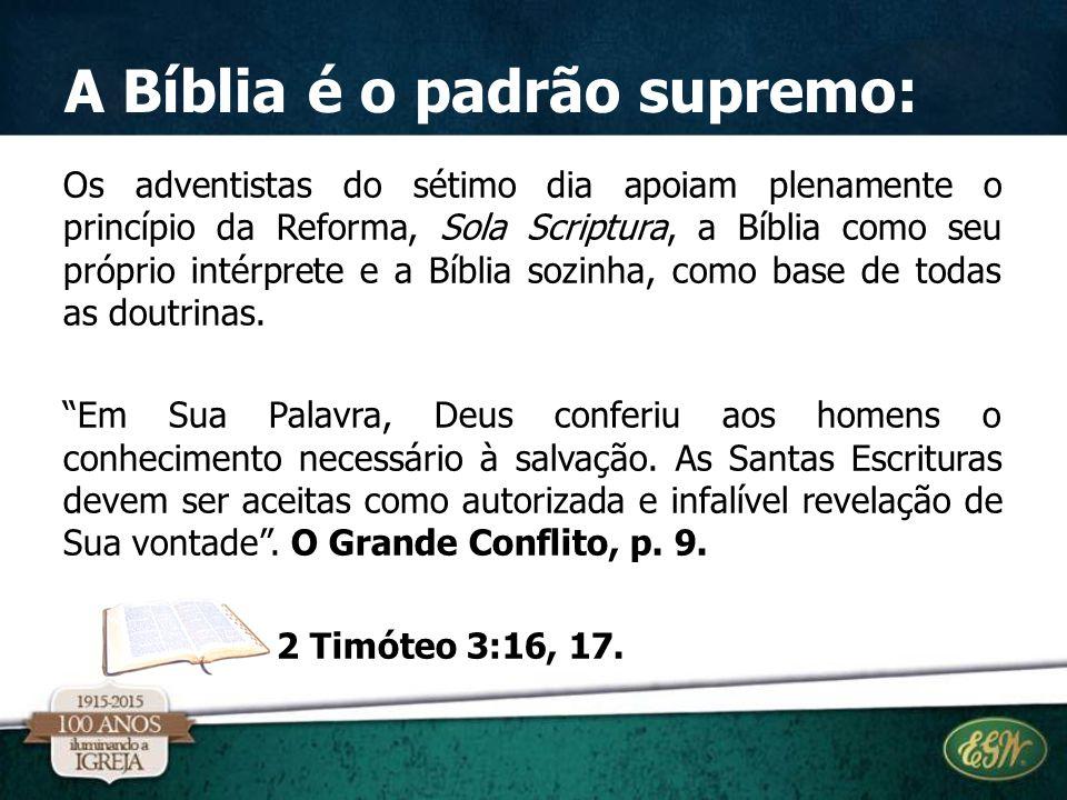 A Bíblia é o padrão supremo:
