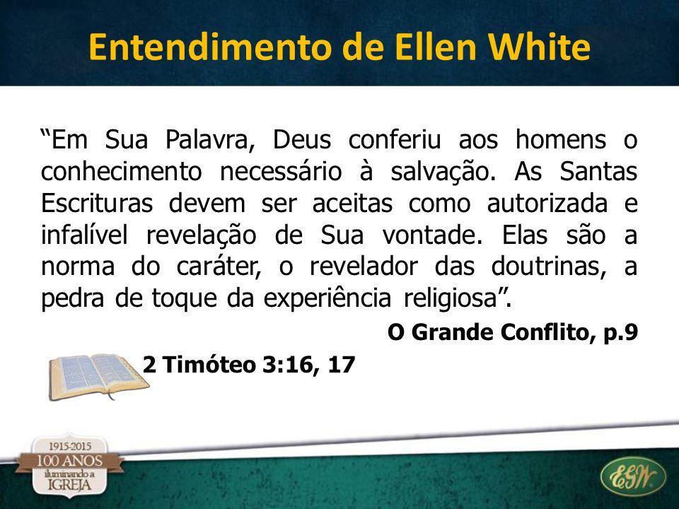 Entendimento de Ellen White