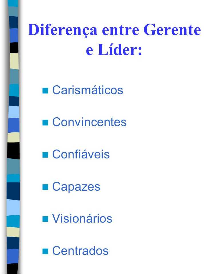 Diferença entre Gerente e Líder: