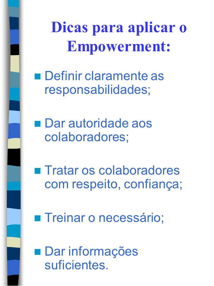 Dicas para aplicar o Empowerment: